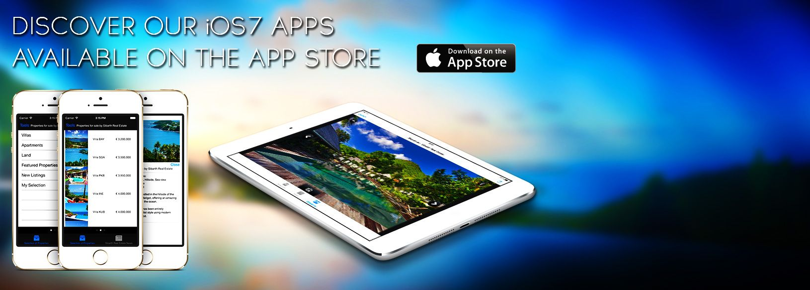 Discover our iOS 7 Apps for iPad and iPhone - Sibarth Real